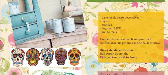 Oficina de Caveiras Mexicanas & Bazar Shabby Chic