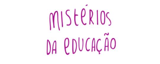 Mistérios da Educação - Livro