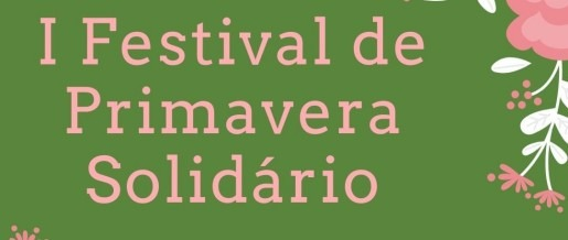 I Festival de Primavera Solidário - Chamada para Expositores
