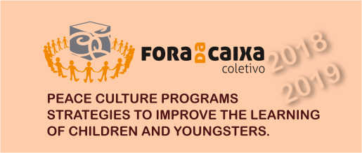 PEACE CULTURE PROGRAMS - STRATEGIES TO IMPROVE THE LEARNING OF CHILDREN AND YOUNGSTERS.