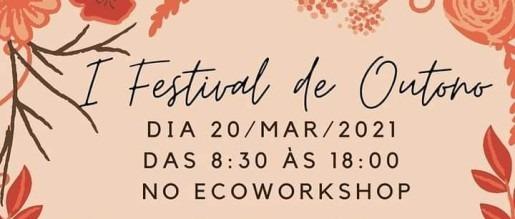 I Festival de Outono - Cultura, Arte, Gastronomia e Solidariedade